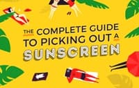 The Complete Guide to Picking Out A Sunscreen
