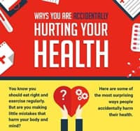Ways You Are Accidentally Hurting Your Health